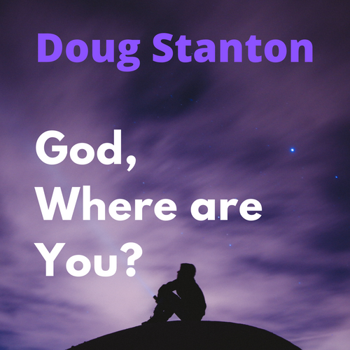 God Where Are You? (Audio)