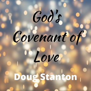 God's Covenant of Love (Audio)