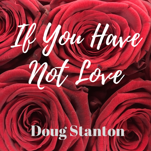 If You Have Not Love (Audio)