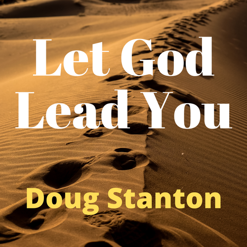 Let God Lead You (Audio)