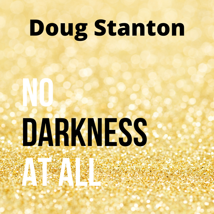 No Darkness At All (Audio)