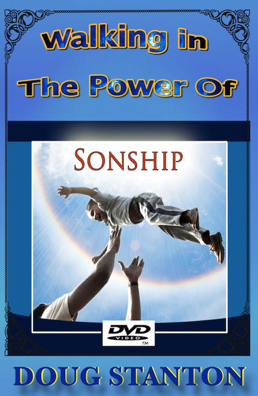 Walking in the Power of SONSHIP (Video)