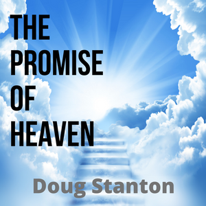 The Promise of Heaven (Audio)