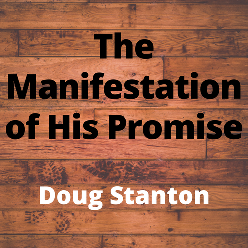 The Manifestation of His Promise (Video)