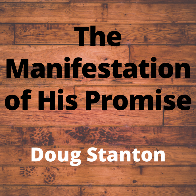 The Manifestation of His Promise (Audio)