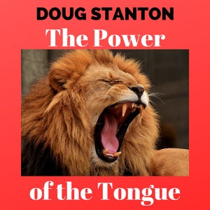 The Power of the Tongue (Audio)