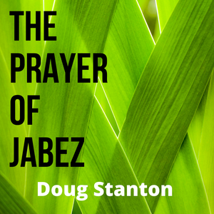 The Prayer of Jabez (Video)