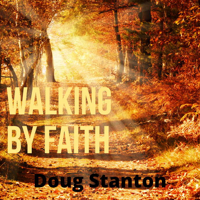 Walking By Faith (Audio)