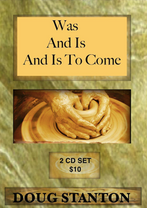 Was And Is And Is To Come (Audio)