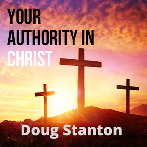 Your Authority in Christ (Video)