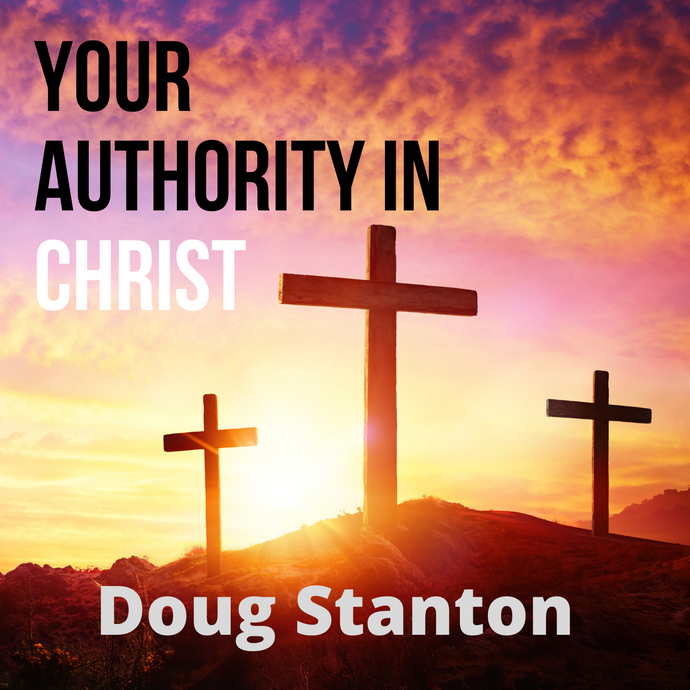 Your Authority in Christ (Audio)