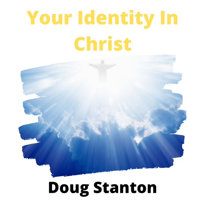 Your Identity In Christ (Audio)