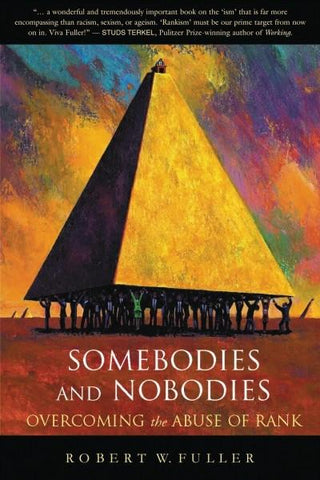 Somebodies and Nobodies