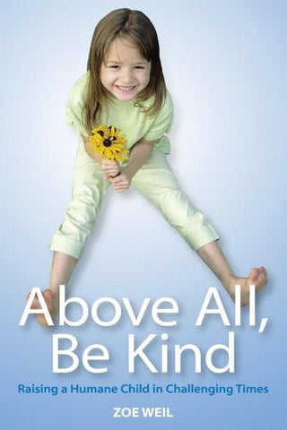 Above All Be Kind