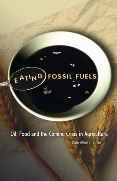 Eating Fossil Fuels (PDF)