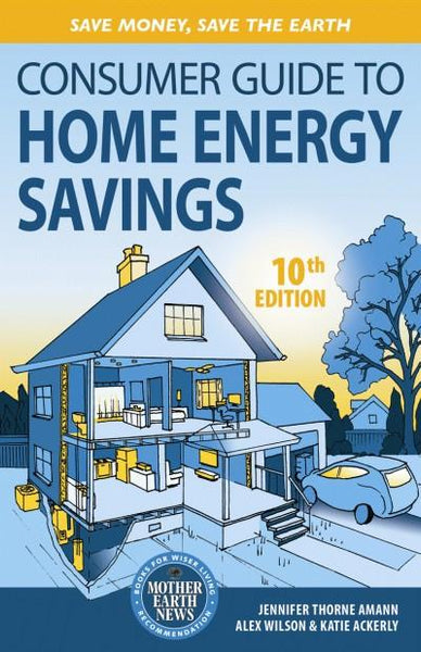 Consumer Guide to Home Energy Savings-10th Edition (EPUB)