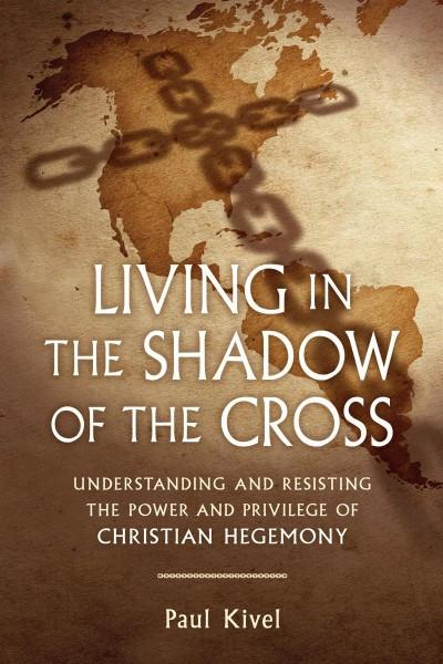 Living in the Shadow of the Cross (PDF)