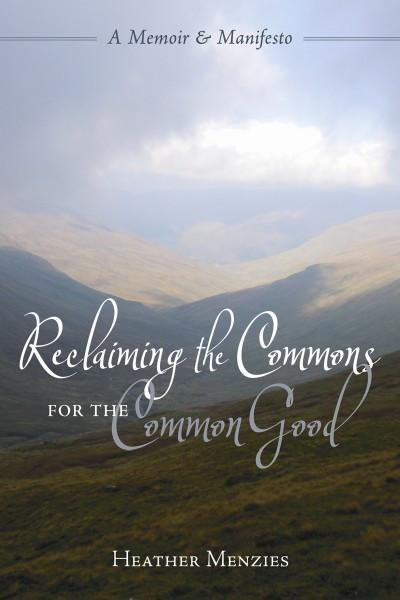 Reclaiming the Commons for the Common Good (PDF)