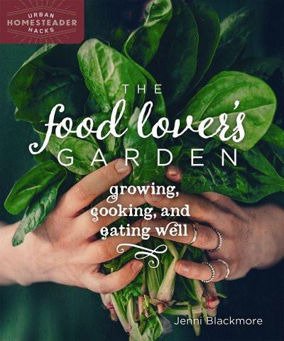 The Food Lover's Garden (EPUB)