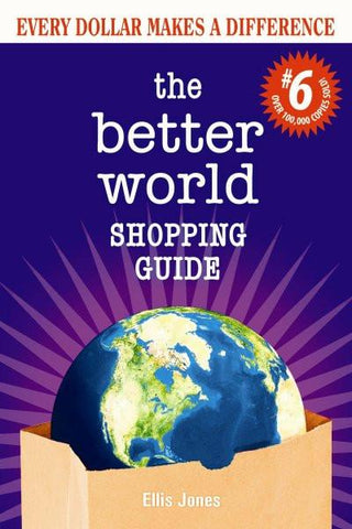 The Better World Shopping Guide: 6th Edition (PDF)