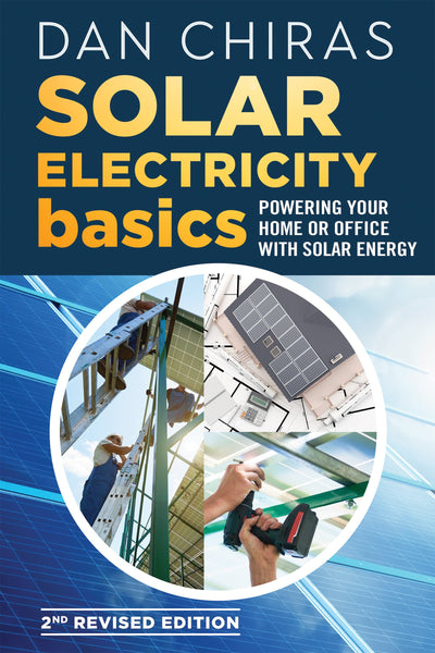 Solar Electricity Basics - Revised and Updated 2nd Edition (PDF)