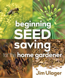 Beginning Seed Saving for the Home Gardener