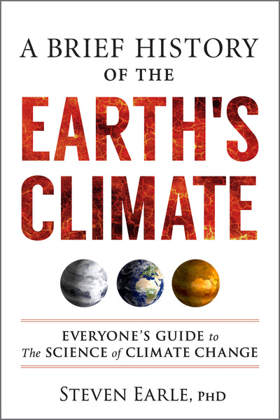 A Brief History of the Earth's Climate