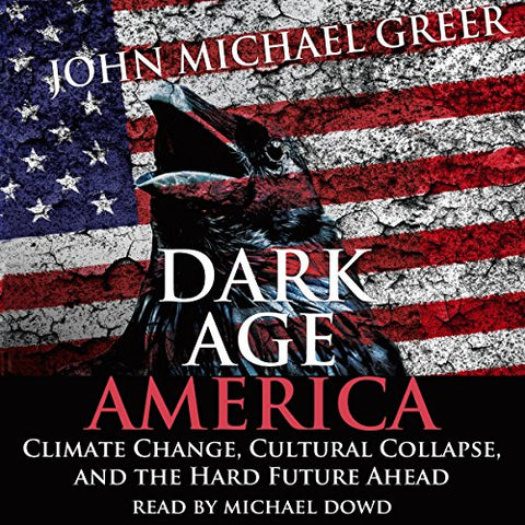 Dark Age America (Audiobook)