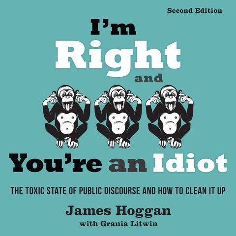 I'm Right and You're an Idiot - 2nd Edition (Audiobook)
