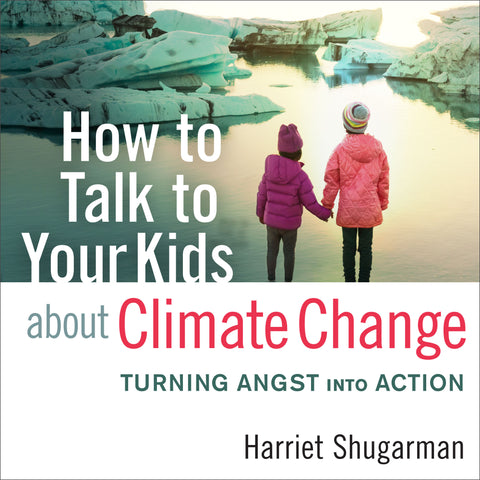 How to Talk to Your Kids About Climate Change (Audiobook)