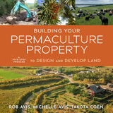 Building Your Permaculture Property (Audiobook)