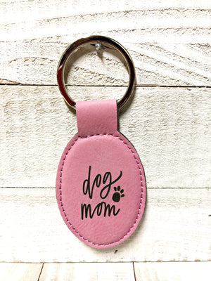 Engraved Oval Key Chain- Dog Mom  Pink