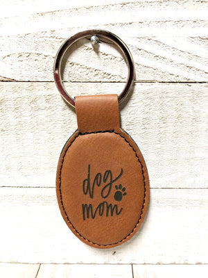 Engraved Oval Key Chain- Dog Mom  Dark Brown
