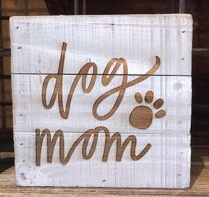 Engraved Decor-Dog Mom