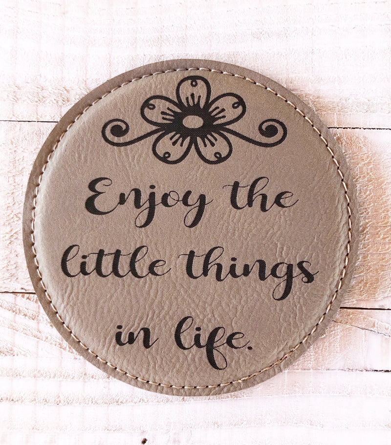 "Engraved 4"" Round Coaster- Enjoy Life Light Brown"