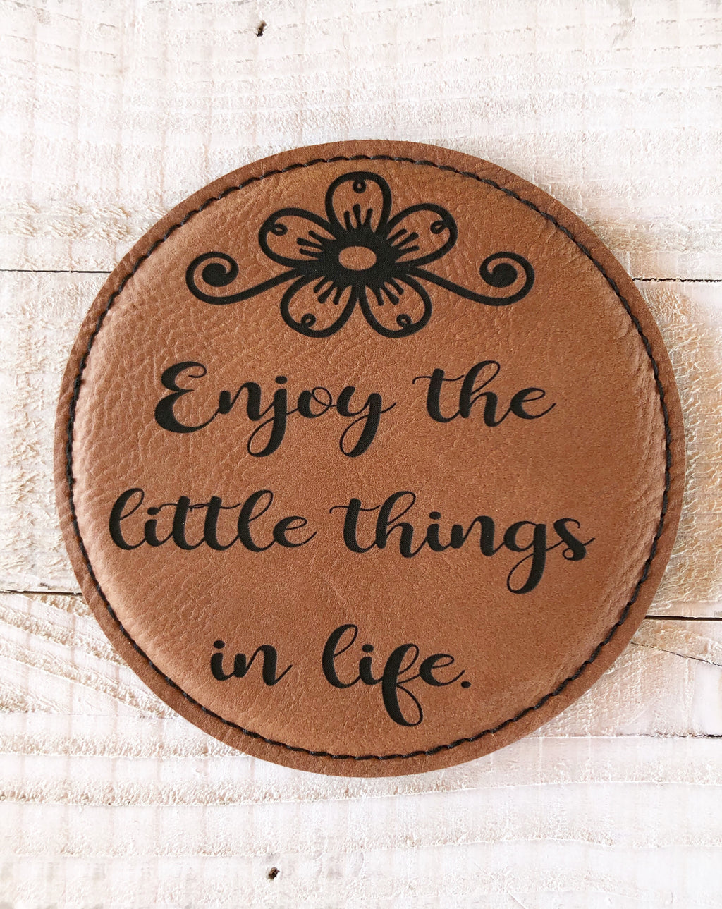"Engraved 4"" Round Coaster- Enjoy Life Dark Brown"