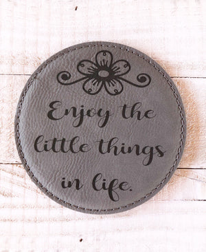 "Engraved 4"" Round Coaster- Enjoy Life Gray"