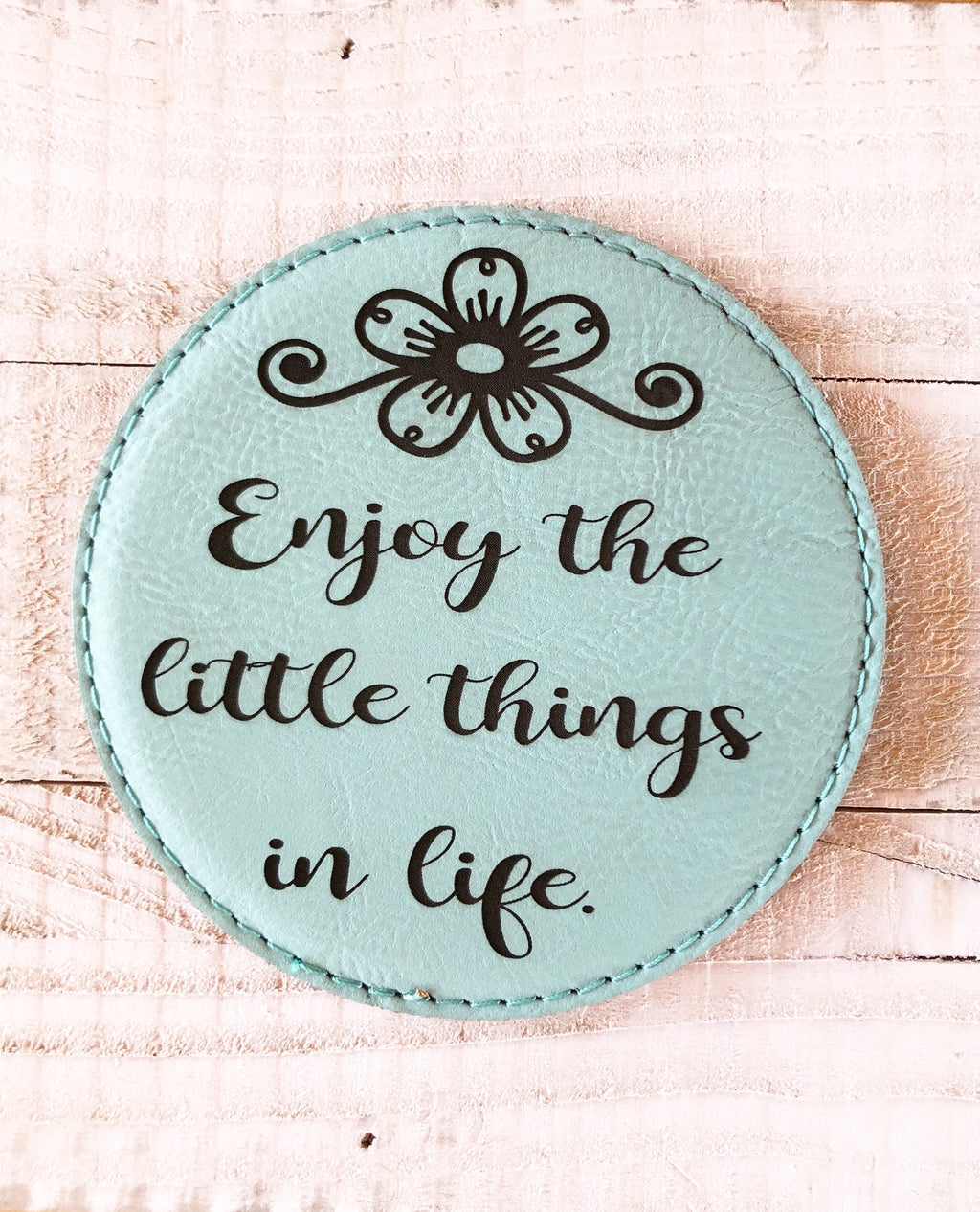 "Engraved 4"" Round Coaster- Enjoy Life Teal Blue"