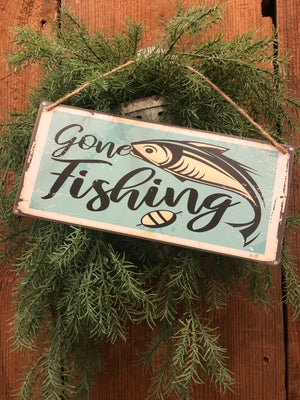 Metal UV Printed Sign- Gone Fishing
