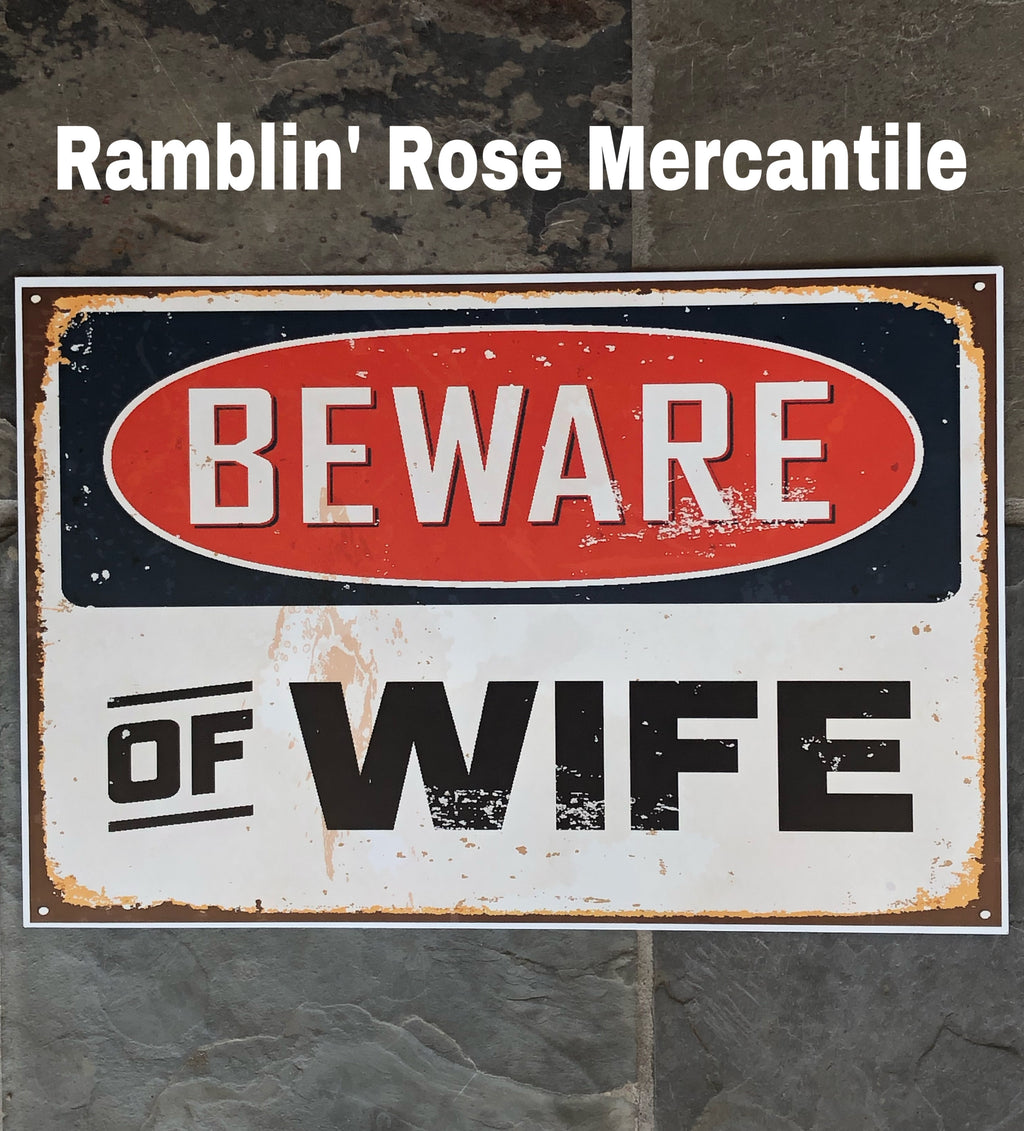 Metal UV Printed Sign- Beware of Wife