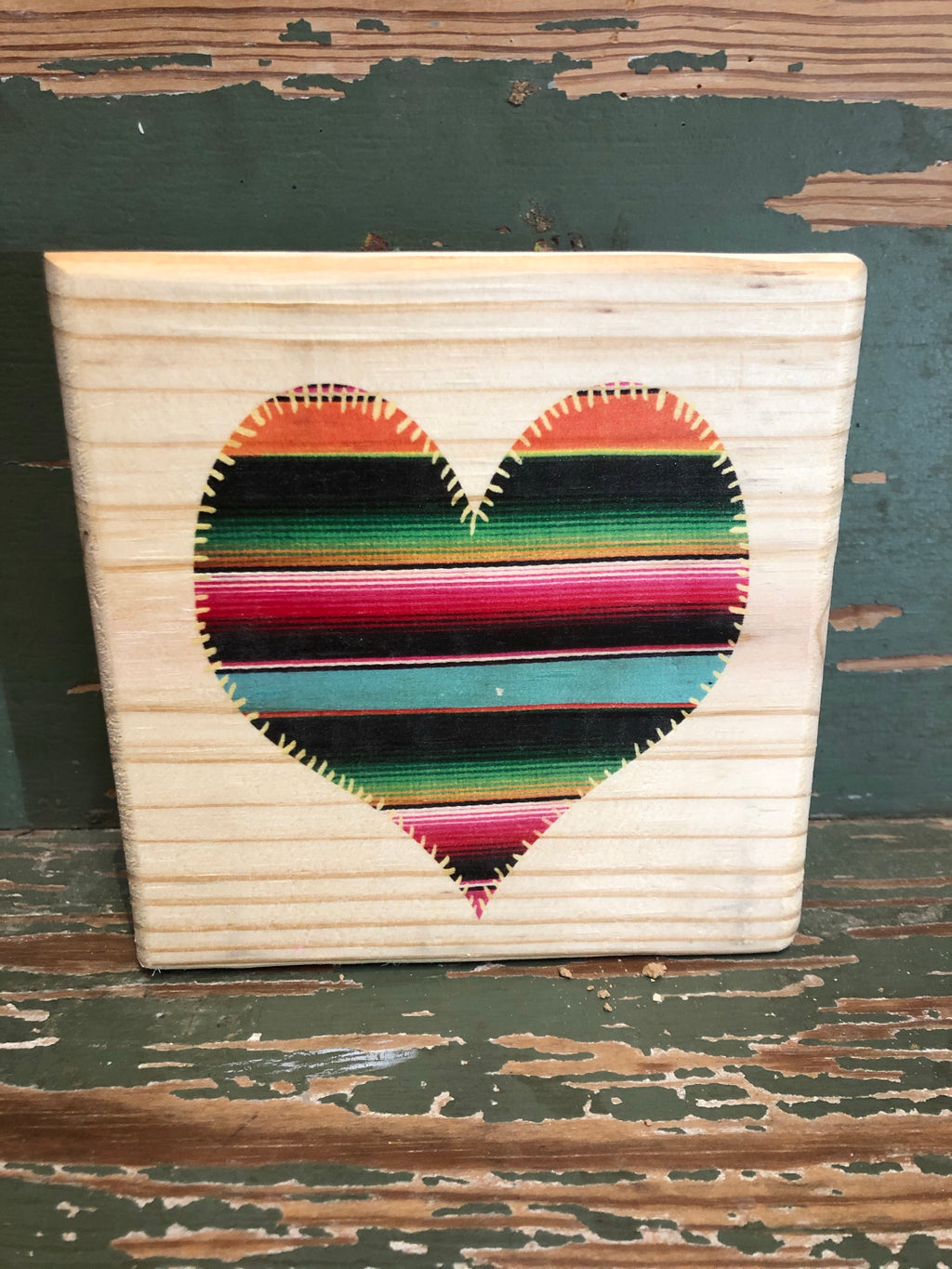 Handmade Décor- Serape heart on natural pine