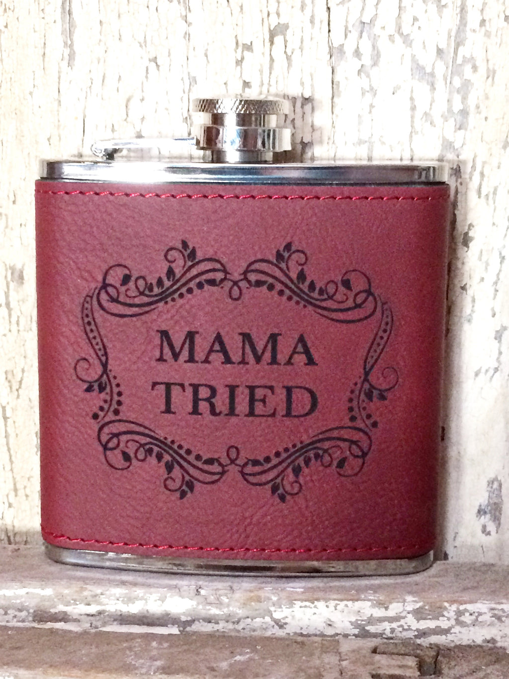 Engraved Stainless Steel 6 oz Flask- Mama Tried Maroon