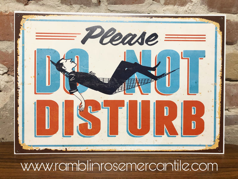 Metal UV Printed Sign- Do not disturb