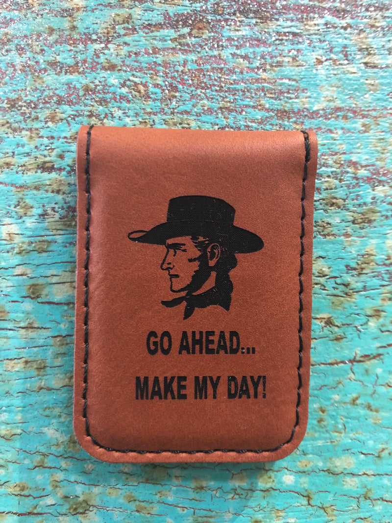 Engraved Magnetic  Money Clip Holder Rawhide Brown-Make My Day Cowboy