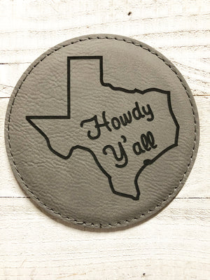 "Engraved 4"" Round Coaster- Howdy Y'all Gray"
