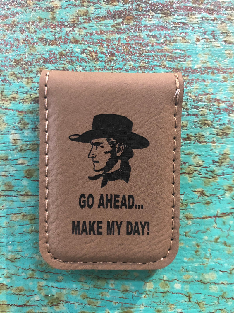 Engraved Magnetic Money Clip Holder Light Brown-Make My Day Cowboy