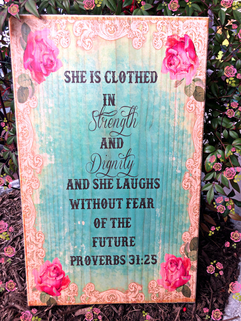 UV Color Handmade Decor-She is Clothed in Strength & Dignity