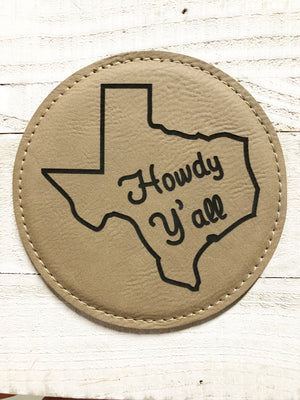 "Engraved 4"" Round Coaster- Howdy Y'all Tan Brown"