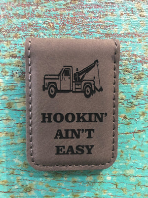 Engraved Magnetic Money Clip Holder Gray - Hookin' Ain't Easy Tow Truck