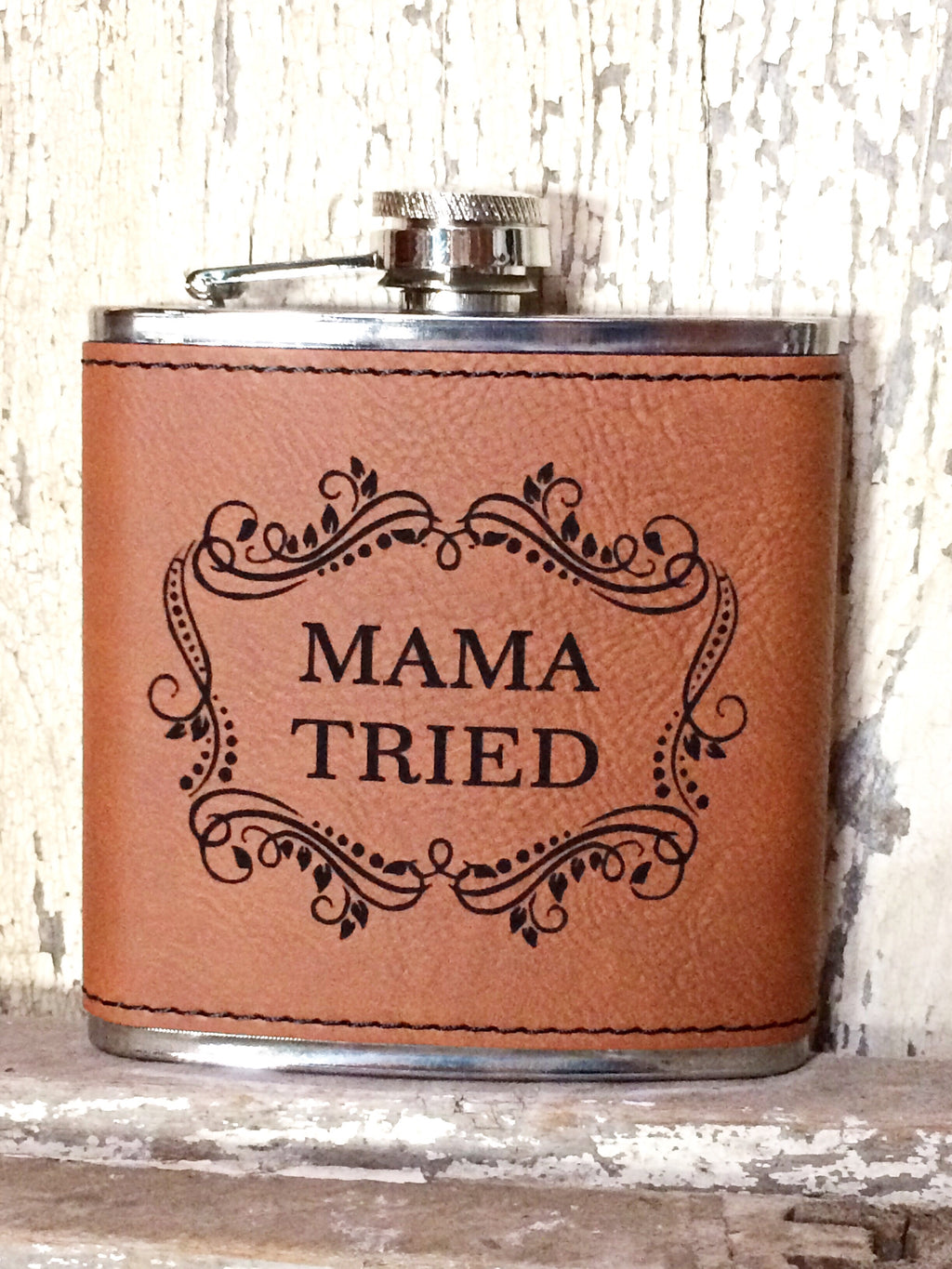 Engraved Stainless Steel 6 oz Flask- Mama Tried Dark Brown